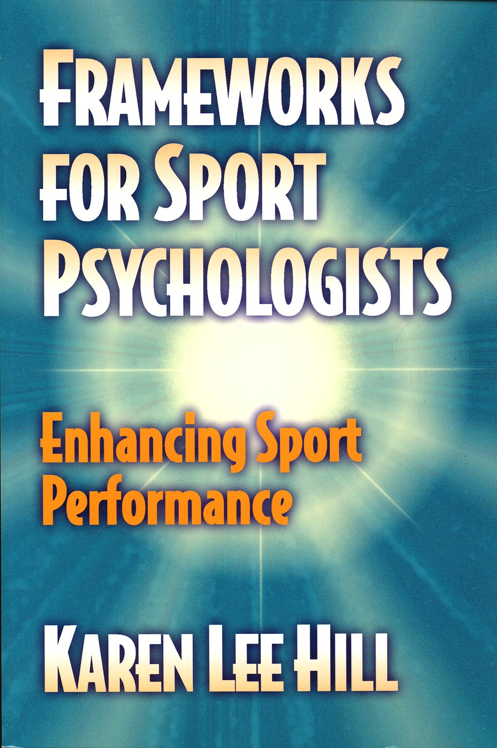 Portada del libro 9780736000147 Frameworks for Sport Psychologists