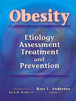 Portada del libro 9780736003285 Obesity. Etiology, Assessment, Treatment and Prevention
