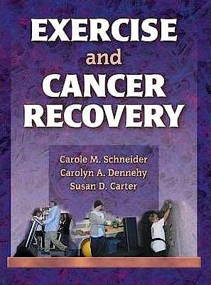 Portada del libro 9780736036450 Exercise and Cancer Recovery