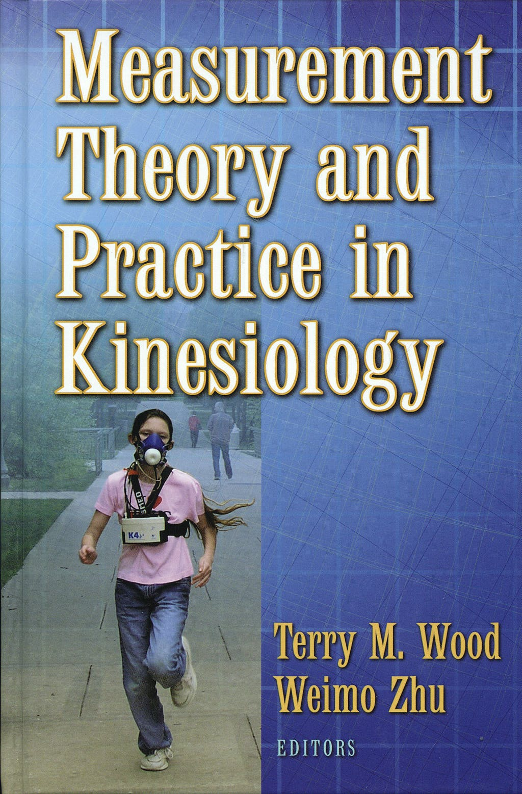 Portada del libro 9780736045032 Measurement Theory and Practice in Kinesiology