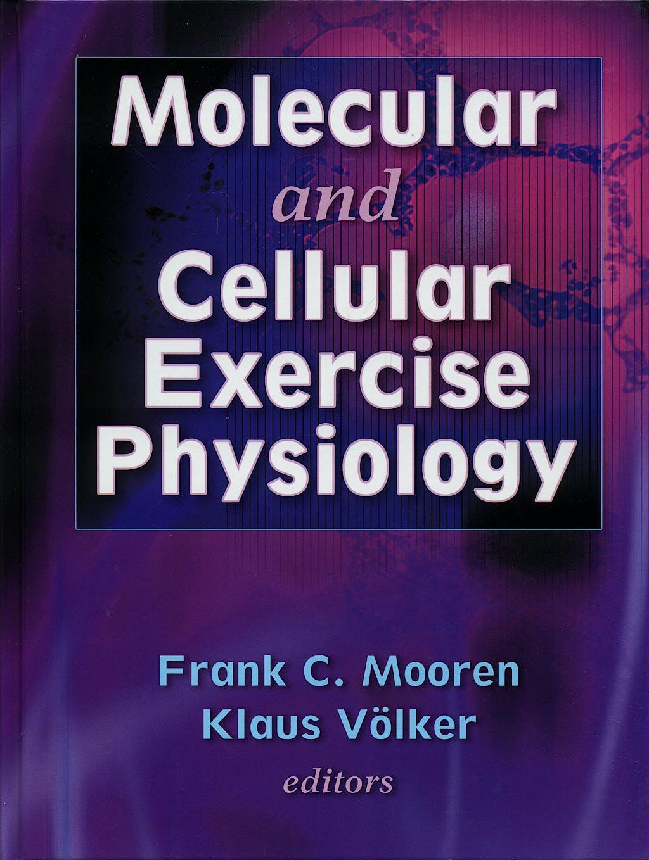 Portada del libro 9780736045186 Molecular and Cellular Exercise Physiology