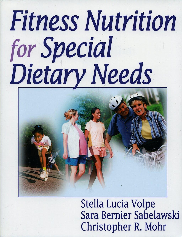 Portada del libro 9780736048125 Fitness Nutrition for Special Dietary Needs