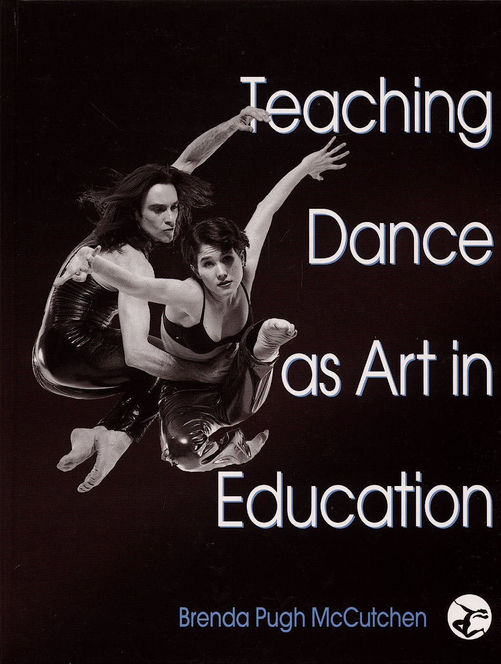 Portada del libro 9780736051880 Teaching Dance as Art in Education