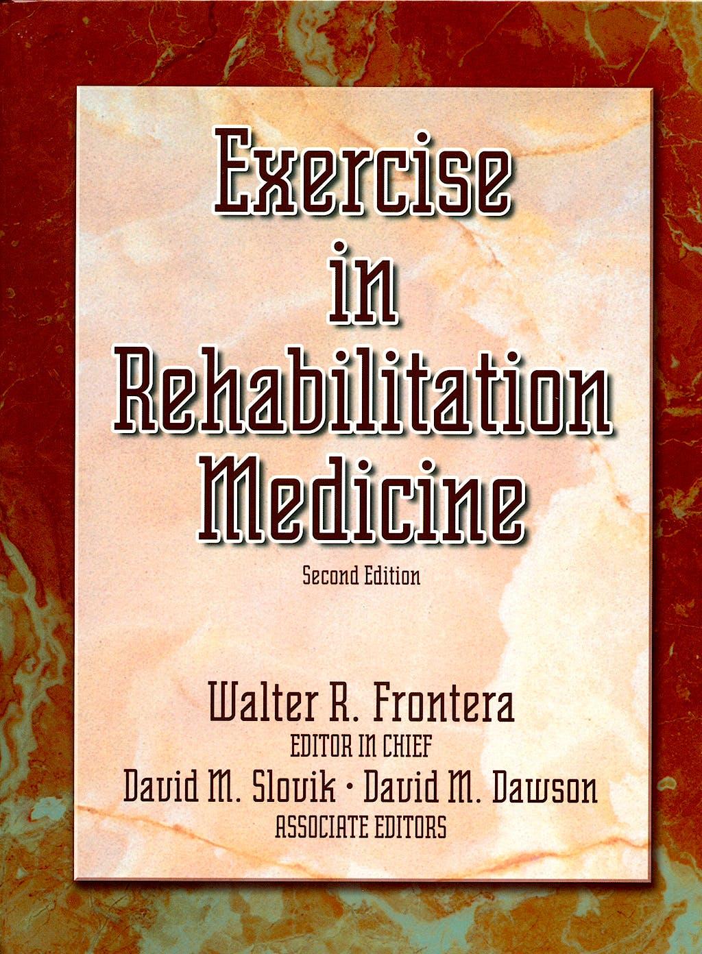 Portada del libro 9780736055413 Exercise in Rehabilitation Medicine