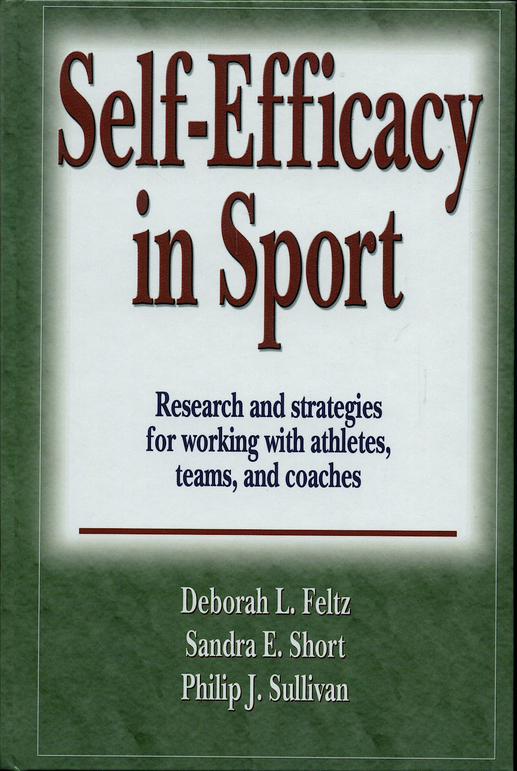 Portada del libro 9780736059992 Self-Efficacy in Sport- Research and strat.for Working W/…
