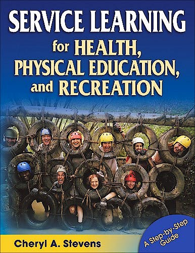 Portada del libro 9780736060226 Service Learning for Health, Physical Education, and Recreation. a Step-by-Step Guide
