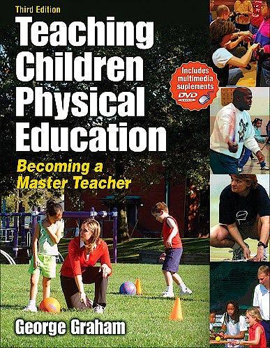 Portada del libro 9780736062107 Teaching Children Physical Education. Becoming a Master Teacher