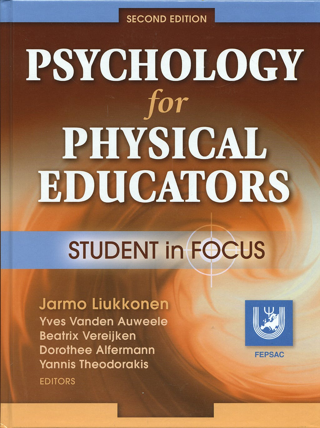 Portada del libro 9780736062404 Psychology for Physical Educators Student in Focus