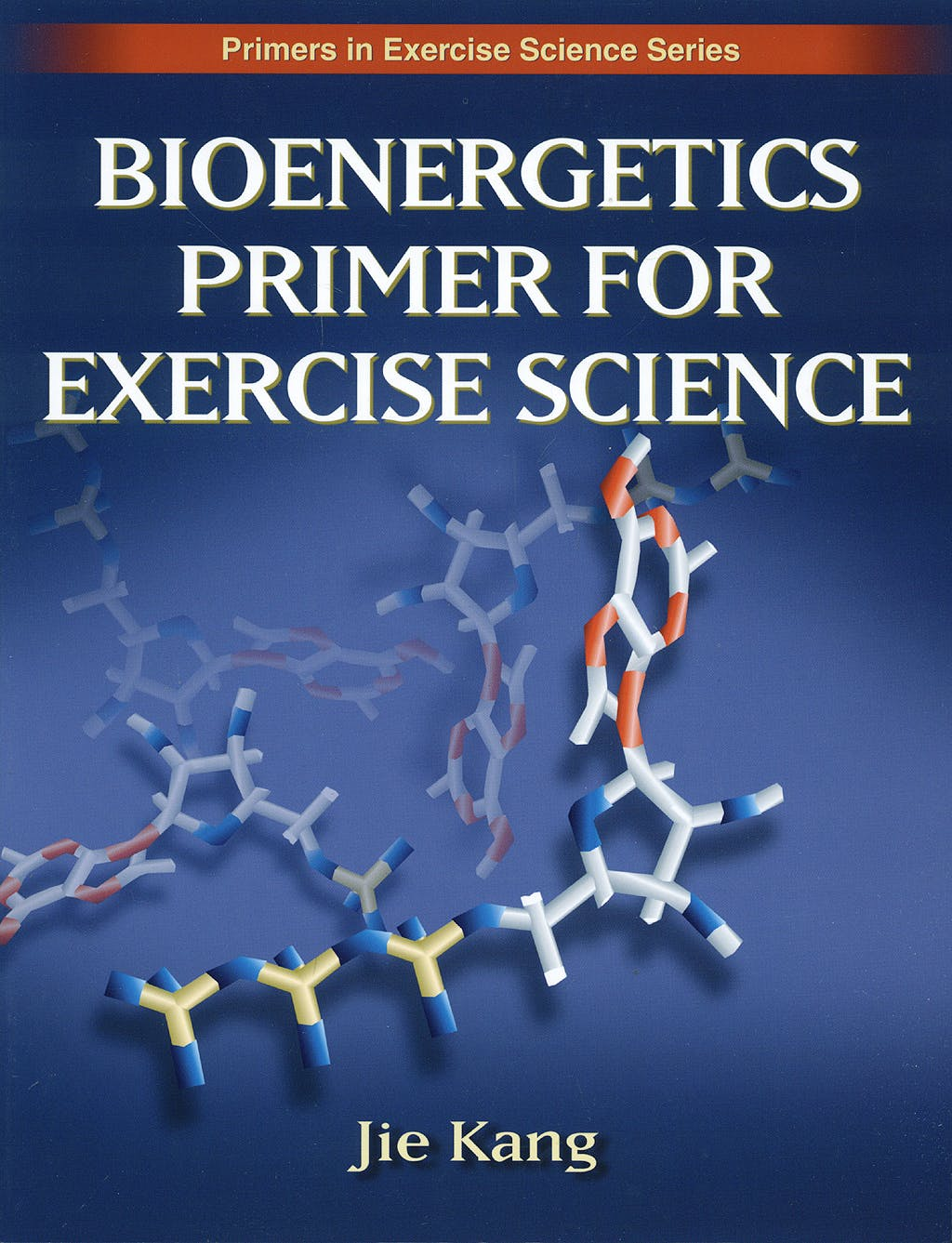Portada del libro 9780736062411 Bioenergetics Primer for Exercise Science