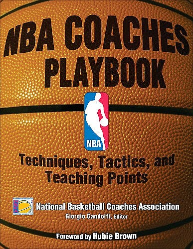 Portada del libro 9780736063555 Nba Coaches Playbook. Techniques, Tactics, and Teaching Points