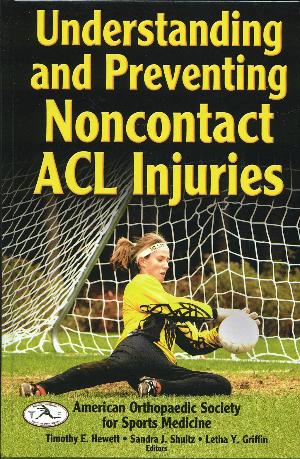 Portada del libro 9780736065351 Understanding and Preventing Noncontact Acl Injuries