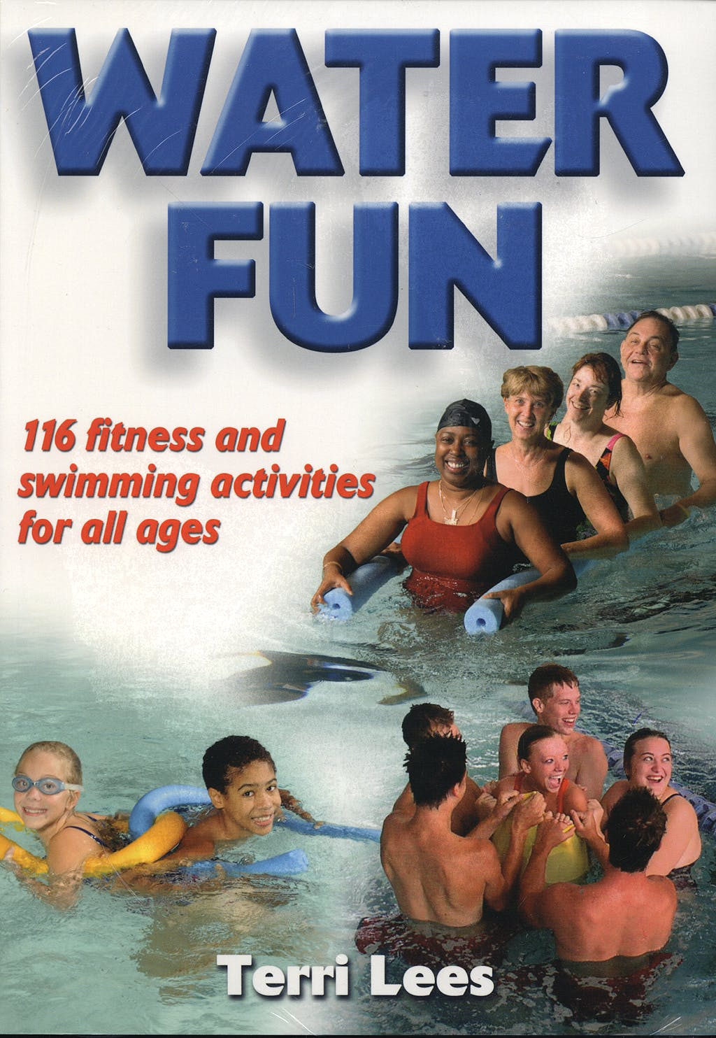 Portada del libro 9780736067683 Water Fun Book/dvd Package: Fitness and Swimming Activities + Dvd