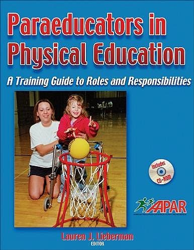 Portada del libro 9780736068048 Paraeducators in Physical Education. a Training Guide to Roles and Responsibilities + Cd-Rom