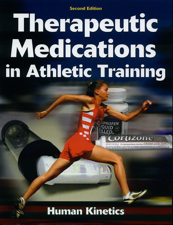 Portada del libro 9780736068772 Therapeutic Medications in Athletic Training