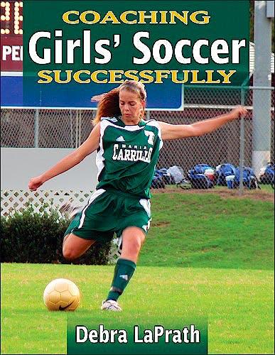Portada del libro 9780736072120 Coaching Girls' Soccer Successfully
