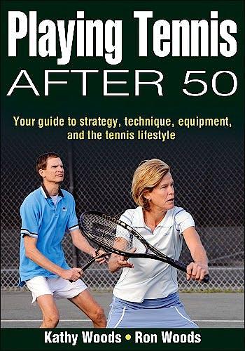 Portada del libro 9780736072441 Playing Tennis after 50