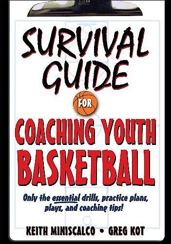 Portada del libro 9780736073837 Survival Guide for Coaching Youth Basketball