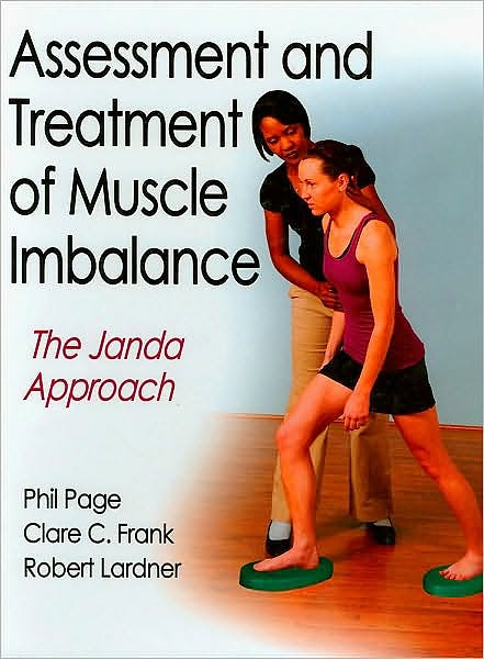 Portada del libro 9780736074001 Assessment and Treatment of Muscle Imbalance. the Janda Approach