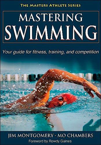 Portada del libro 9780736074537 Mastering Swimming