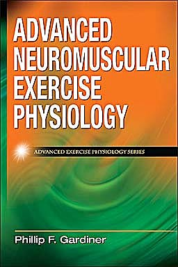 Portada del libro 9780736074674 Advanced Neuromuscular Exercise Physiology