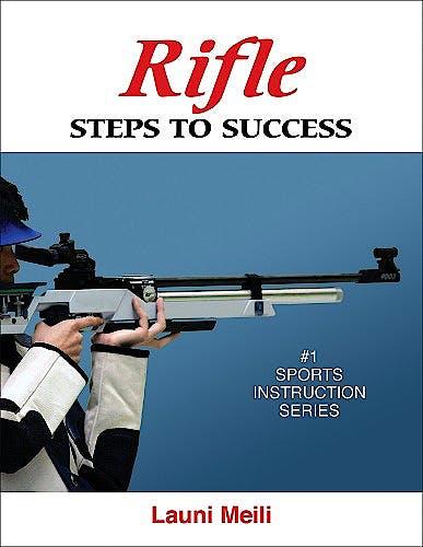 Portada del libro 9780736074728 Rifle. Steps to Success