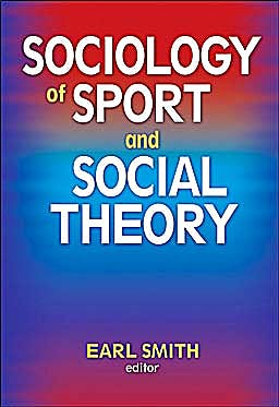 Portada del libro 9780736075725 Sociology of Sport and Social Theory