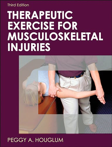 Portada del libro 9780736075954 Therapeutic Exercise for Musculoskeletal Injuries