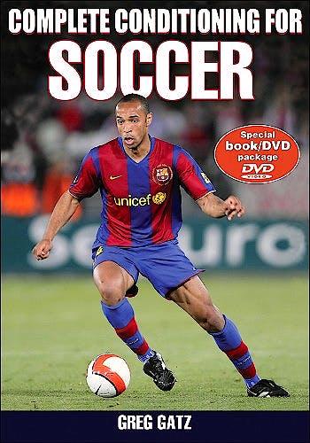 Portada del libro 9780736077132 Complete Conditioning for Soccer + Dvd