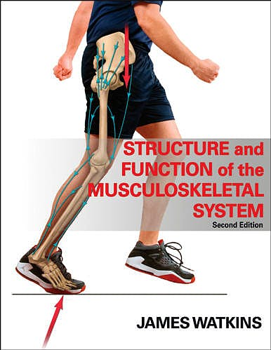 Portada del libro 9780736078900 Structure and Function of the Musculoskeletal System