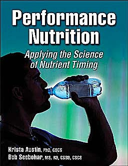 Portada del libro 9780736079457 Performance Nutrition. Applying the Science of Nutrient Timing