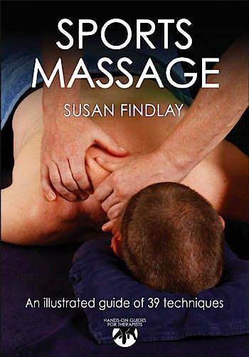 Portada del libro 9780736082600 Sports Massage. an Illustrated Guide of 39 Techniques