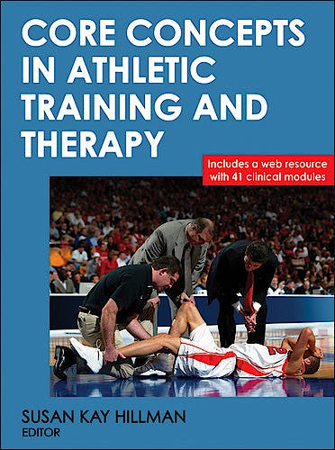 Portada del libro 9780736082853 Core Concepts in Athletic Training and Therapy + Web Resource