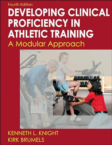 Portada del libro 9780736083614 Developing Clinical Proficiency in Athletic Training. a Modular Approach