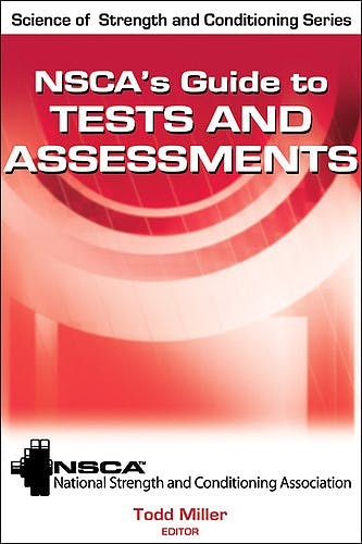 Portada del libro 9780736083683 NSCA's Guide to Tests and Assessments