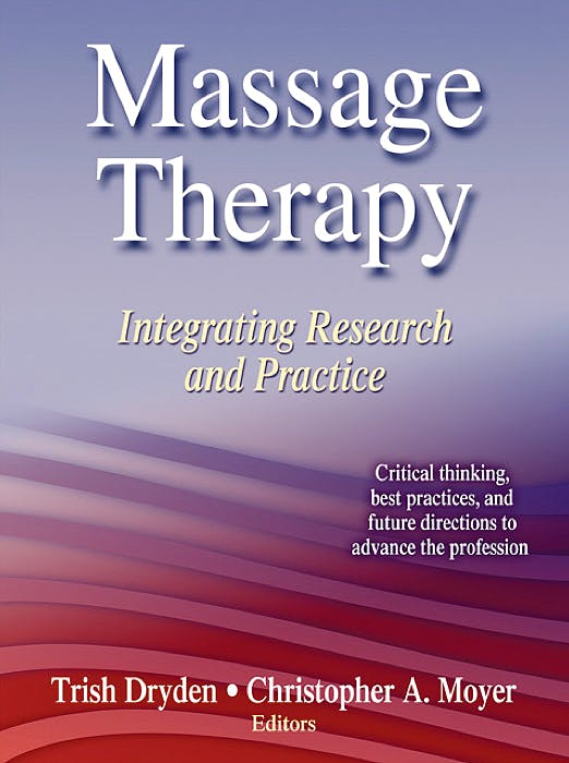 Portada del libro 9780736085656 Massage Therapy. Integrating Research and Practice