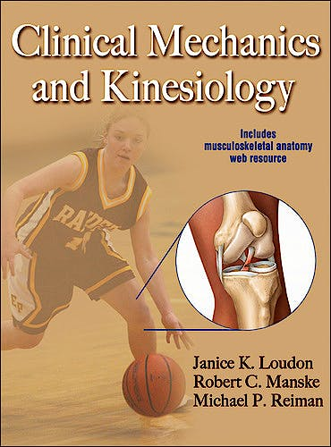 Portada del libro 9780736086431 Clinical Mechanics and Kinesiology + Online Access