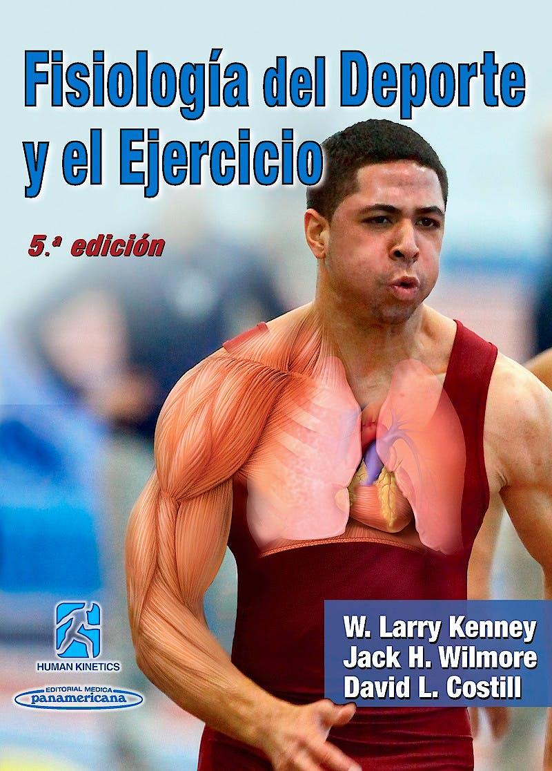 Portada del libro 9780736087728 Fisiología del Deporte y el Ejercicio