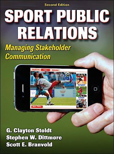 Portada del libro 9780736090384 Sport Public Relations. Managing Stakeholder Communication