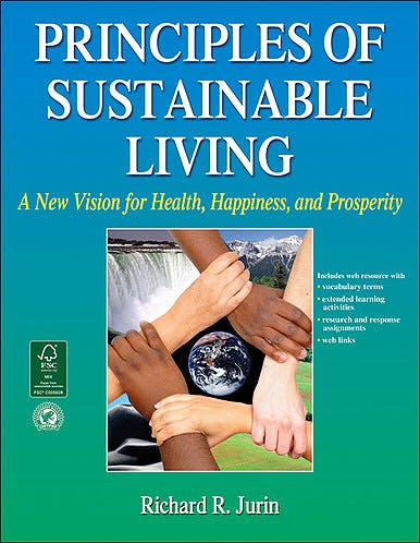 Portada del libro 9780736090759 Principles of Sustainable Living. A New Vision for Health, Happiness, and Prosperity + Online Access