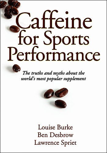 Portada del libro 9780736095112 Caffeine for Sports Performance