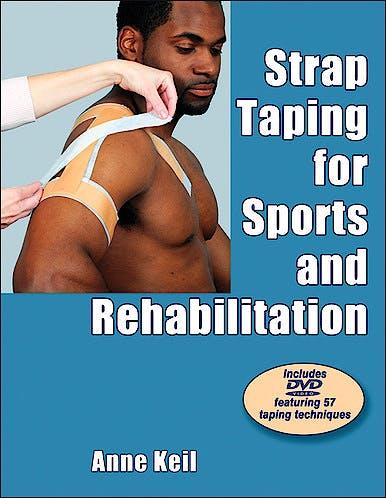 Portada del libro 9780736095273 Strap Taping for Sports and Rehabilitation+ DVD