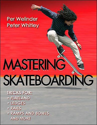 Portada del libro 9780736095990 Mastering Skateboarding