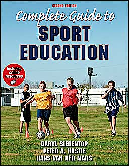 Portada del libro 9780736098380 Complete Guide to Sport Education + Online Resources