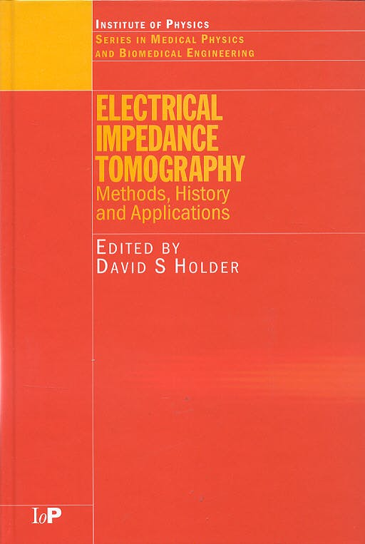 Portada del libro 9780750309523 Electrical Impedance Tomography: Methods, History and Applications