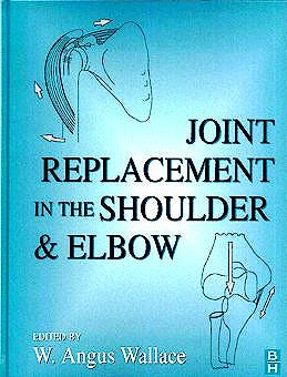 Portada del libro 9780750613675 Joint Replacement in the Shoulder and Elbow