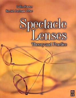Portada del libro 9780750623704 Spectacle Lenses. Theory and Practice