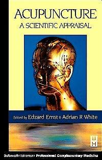 Portada del libro 9780750641630 Acupuncture. A Scientific Appraisal
