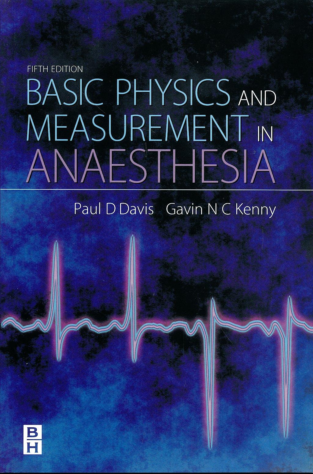 Portada del libro 9780750648288 Basic Physics and Measurement in Anaesthesia