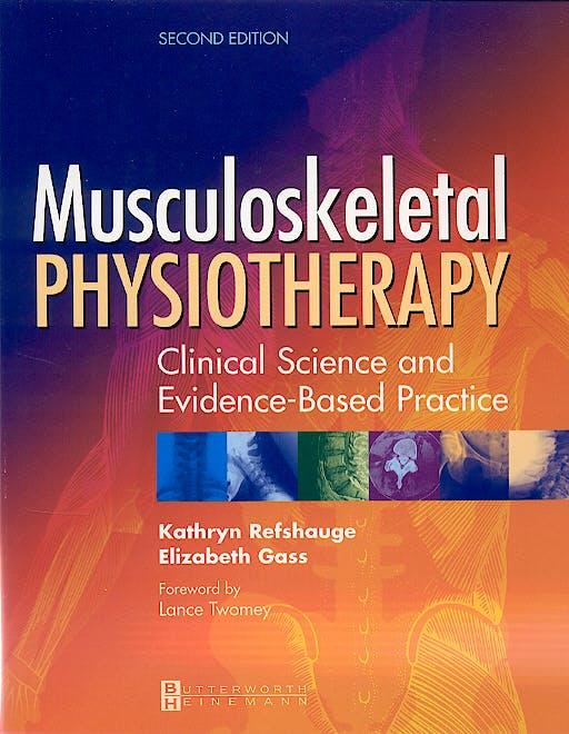 Portada del libro 9780750653565 Musculoskeletal Physiotherapy
