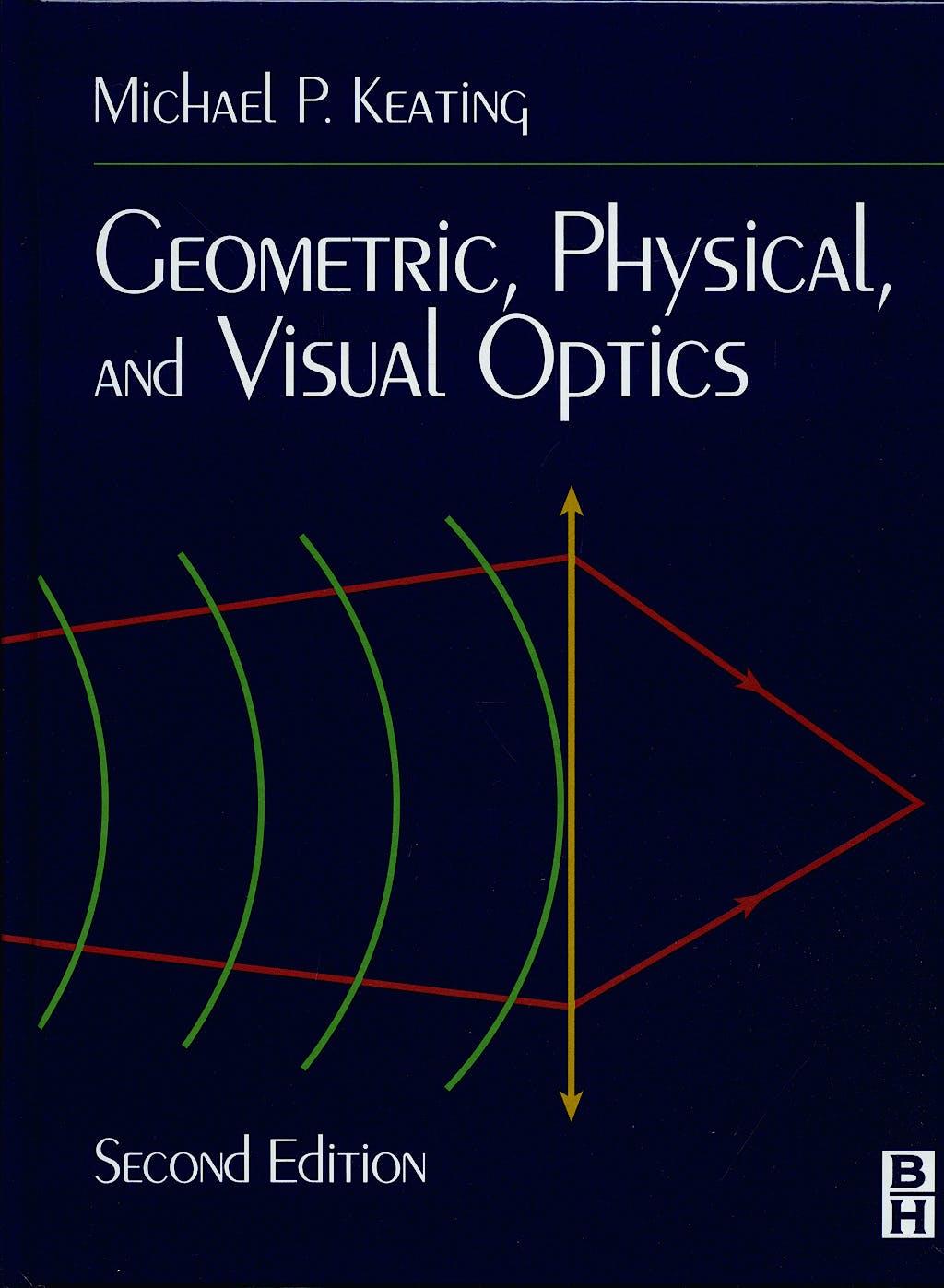 Portada del libro 9780750672627 Geometric, Physical, and Visual Optics